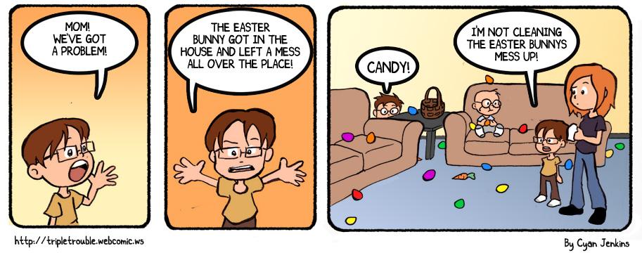 Easter Bunnys Mess